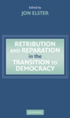 (ebook) Retribution and Reparation in the Transition to Democracy
