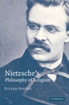 Nietzsche's Philosophy of Religion