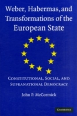 (ebook) Weber, Habermas and Transformations of the European State