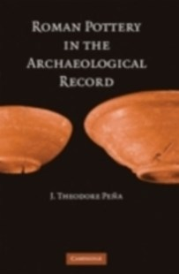 (ebook) Roman Pottery in the Archaeological Record - Art & Architecture Art Technique