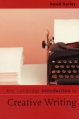 Cambridge Introduction to Creative Writing