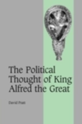 Political Thought of King Alfred the Great