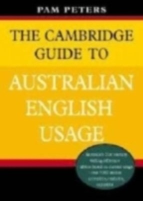 (ebook) Cambridge Guide to Australian English Usage