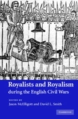 (ebook) Royalists and Royalism during the English Civil Wars