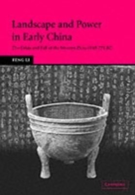 (ebook) Landscape and Power in Early China