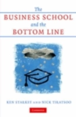 Business School and the Bottom Line