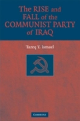 (ebook) Rise and Fall of the Communist Party of Iraq