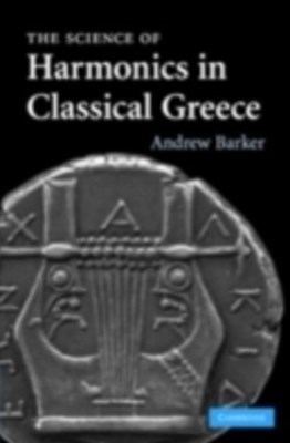 Science of Harmonics in Classical Greece