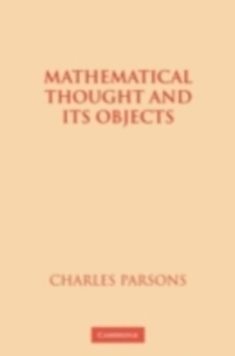(ebook) Mathematical Thought and its Objects