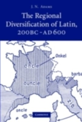 (ebook) Regional Diversification of Latin 200 BC - AD 600