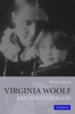 Virginia Woolf and the Victorians