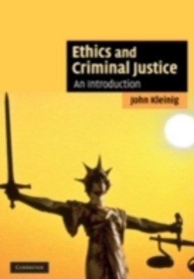 Ethics and Criminal Justice