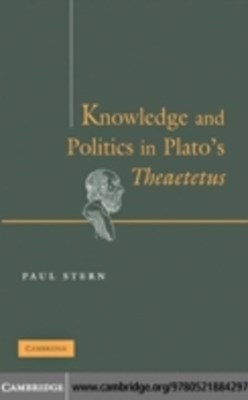 (ebook) Knowledge and Politics in Plato's Theaetetus