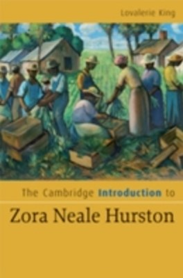 Cambridge Introduction to Zora Neale Hurston