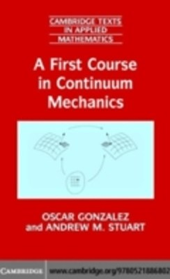 First Course in Continuum Mechanics