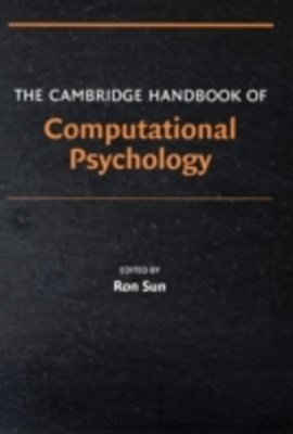 Cambridge Handbook of Computational Psychology