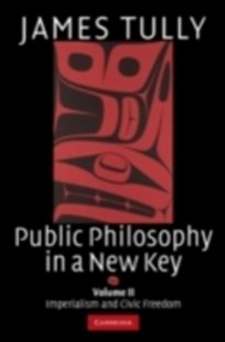 (ebook) Public Philosophy in a New Key: Volume 2, Imperialism and Civic Freedom - Philosophy Modern