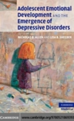 (ebook) Adolescent Emotional Development and the Emergence of Depressive Disorders