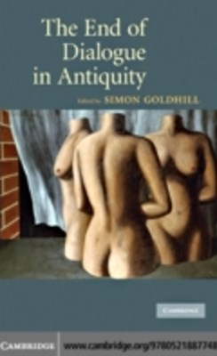 (ebook) End of Dialogue in Antiquity