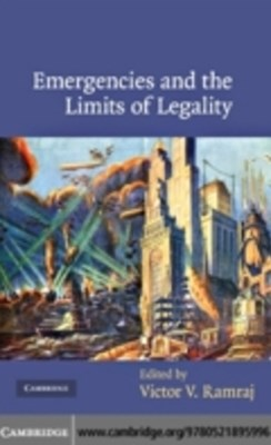 Emergencies and the Limits of Legality