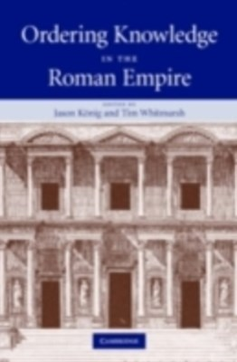 (ebook) Ordering Knowledge in the Roman Empire