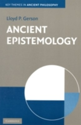 Ancient Epistemology