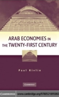(ebook) Arab Economies in the Twenty-First Century