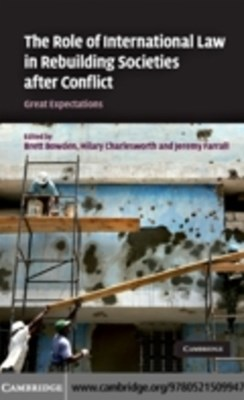 Role of International Law in Rebuilding Societies after Conflict