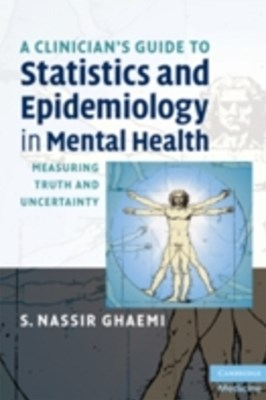Clinician's Guide to Statistics and Epidemiology in Mental Health