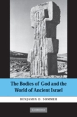 (ebook) Bodies of God and the World of Ancient Israel