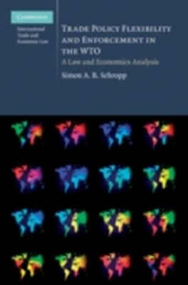(ebook) Trade Policy Flexibility and Enforcement in the WTO