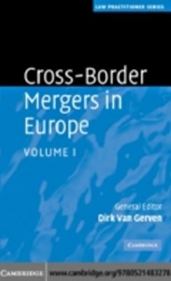 Cross-Border Mergers in Europe: Volume 1