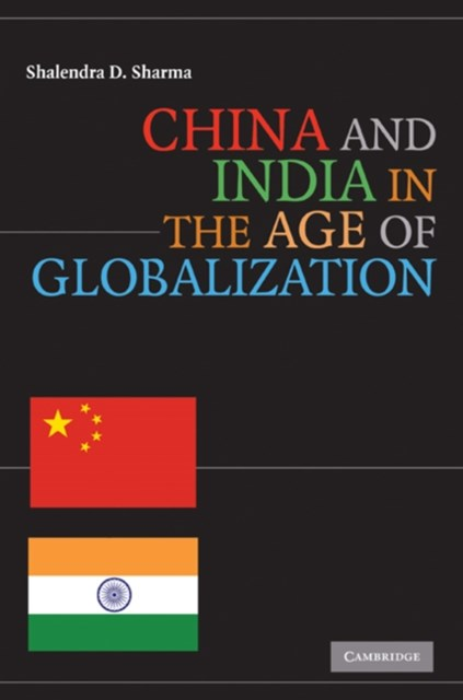(ebook) China and India in the Age of Globalization