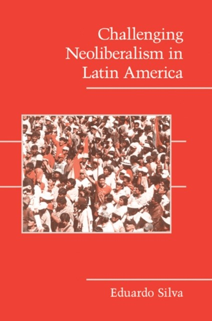 (ebook) Challenging Neoliberalism in Latin America