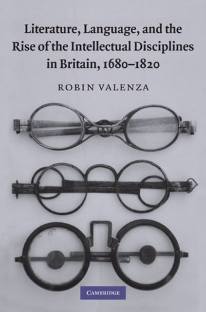 (ebook) Literature, Language, and the Rise of the Intellectual Disciplines in Britain, 1680-1820