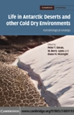 Life in Antarctic Deserts and other Cold Dry Environments