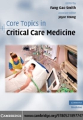 Core Topics in Critical Care Medicine