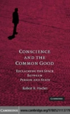 Conscience and the Common Good