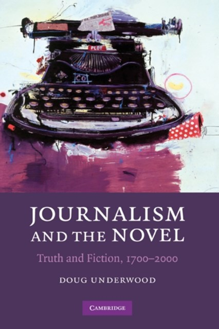 Journalism and the Novel