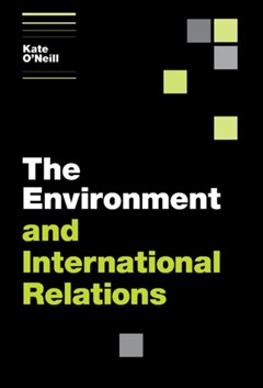 (ebook) The Environment and International Relations