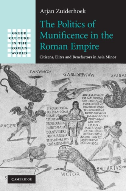 Politics of Munificence in the Roman Empire