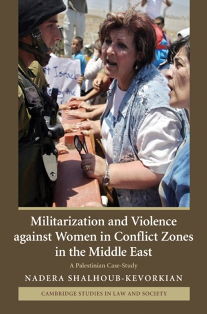 (ebook) Militarization and Violence against Women in Conflict Zones in the Middle East