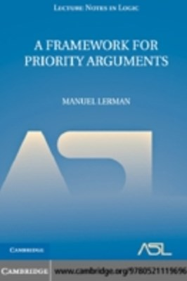 Framework for Priority Arguments