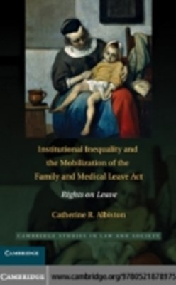 (ebook) Institutional Inequality and the Mobilization of the Family and Medical Leave Act