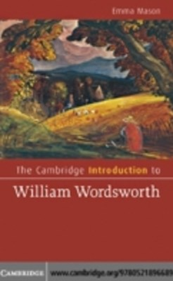 Cambridge Introduction to William Wordsworth