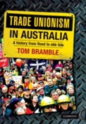 (ebook) Trade Unionism in Australia