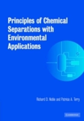 (ebook) Principles of Chemical Separations with Environmental Applications