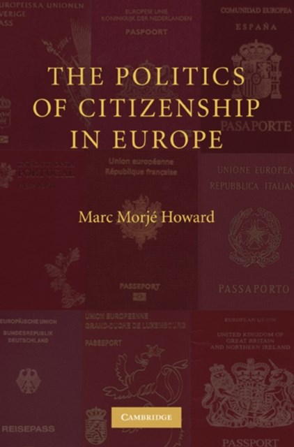 Politics of Citizenship in Europe