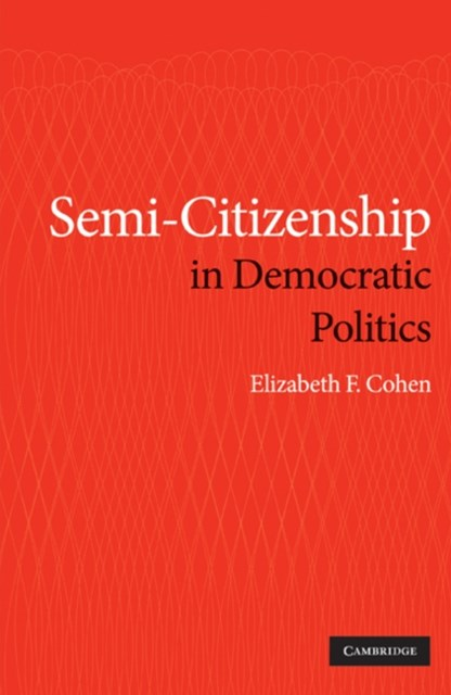 (ebook) Semi-Citizenship in Democratic Politics