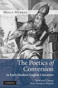 (ebook) Poetics of Conversion in Early Modern English Literature - Philosophy Modern